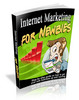 Internet Marketing For Newbies With Master Resale Right